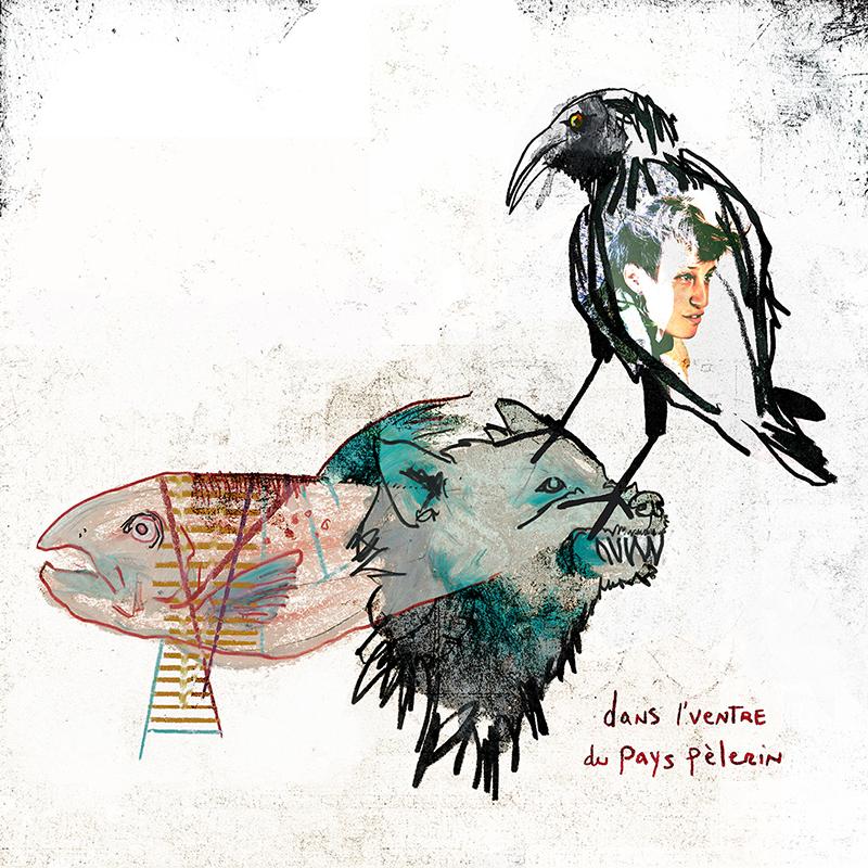 Album: Dans l'ventre du pays pèlerin